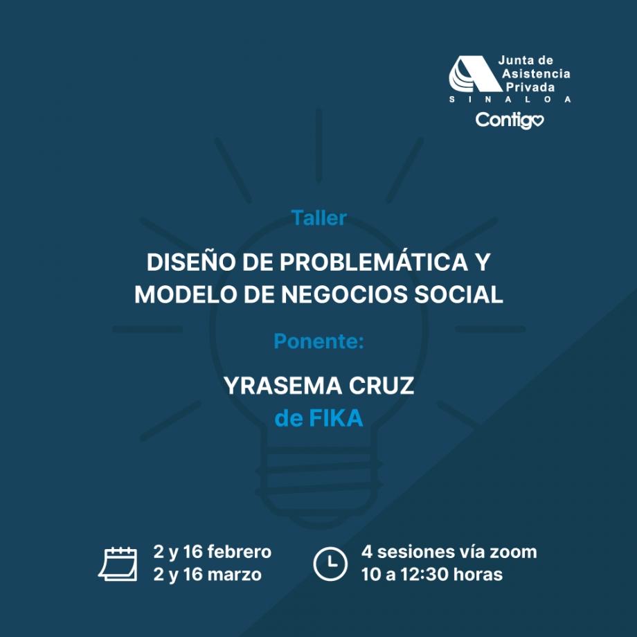 Taller Diseño de Problemática y Modelo de Negocios Social